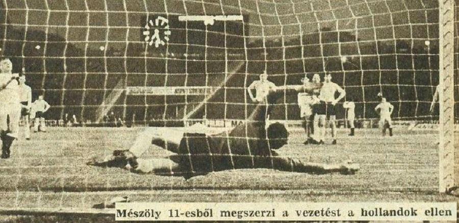 54 évvel ezelőtt győztük le Hollandiát